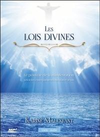 Karine Malenfant - Les lois divines - Le pouvoir de la manifestation selon les enseignements du Maître Jésus. 1 CD audio MP3