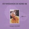 Jacques Salomé - les naissances de votre vie - 2 cd.