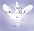 Chantel Lysette - Les voies angéliques - Tome 3, Les archanges. 1 CD audio