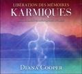 Diana Cooper - Libération des mémoires karmique.