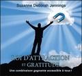 Suzanne Deborah Jennings - Loi d'attraction et gratitude - Une combinaison gagnante accessible à tous !. 2 CD audio