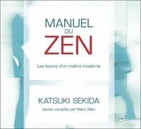 Katsuki Sekida - Manuel du zen - Les leçons d'un maître moderne. 2 CD audio