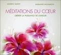 Andrew Harvey et Marianne Williamson - Méditations du coeur - Libérer la puissance de l'amour. 2 CD audio
