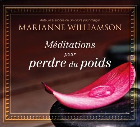 Marianne Williamson - Méditations pour perdre du poids. 1 CD audio