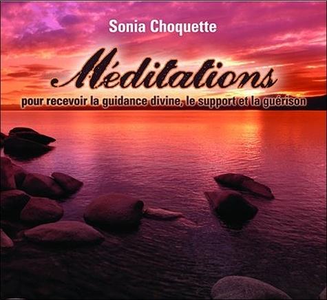 Méditations pour recevoir la guidance divine, le support et la guérison avec 2 CD audio - Sonia Choquette