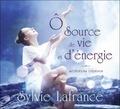 Sylvie Lafrance - O source de vie et d'énergie - Méditations créatives. 2 CD audio