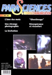 Parasciences & Transcommunication N° 45, Automne 2001.pdf
