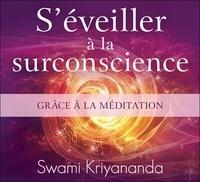 Séveiller à la surconscience grâce à la méditation.pdf