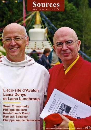 Martine Quentric-Séguy et Jacques Castermane - Sources N° 10, Janvier-Févri : L'éco-site d'Avalon - Lama Denys et Lama Lundhroup.