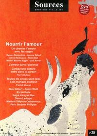 Evelyne Chevillat - Sources N° 28, octobre-novem : Nourrir l'amour. 1 DVD