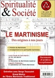 Monique Benezech - Spiritualité & société Janvier-février-mars : Le martinisme - Des origines à nos jours.