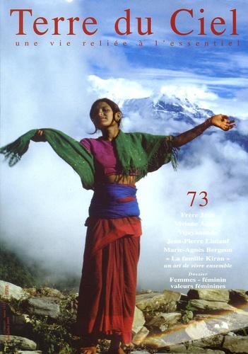 Anne de Grossouvre - Terre du Ciel N° 73, Juin-Juillet : Femmes-féminin-valeurs féminines.