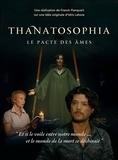 Franck Flanquart - Thanatosophia - Le pacte des âmes. 1 DVD