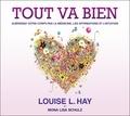 Louise-L Hay - Tout va bien. 2 CD audio