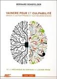 Bernard Sensfelder - Vaincre peur et culpabilité grâce à l'autohypnose et aux neurosciences - De la mécanique du cerveau au lâcher-prise. 1 CD audio MP3