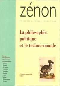 Alain Jenny et Bernard Bourgeois - Zénon N° 1, Premier semest : La philosophie politique et le techno-monde.