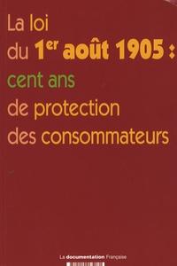 DGCCRF - La loi du 1er août 1905 : cent ans de protection des consommateurs.