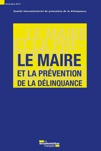 Le maire et la prévention de la délinquance -  Dgcl-direction generale des co |