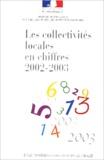 DGCL - Les collectivités locales en chiffres 2002-2003.