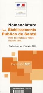 DGCP - Nomenclature des Etablissements Publics de Santé - Instruction M21.