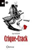 Dgé Oussour - Crique-Crack - Un récit de Sat Tenango.