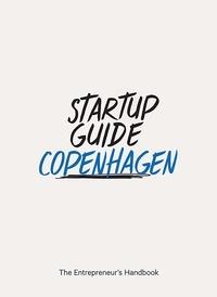 DGV - Startup Guide Copenhagen - The Entrepreneur's Handbook.