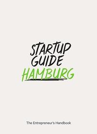 DGV - Startup Guide Hamburg - The Entrepreneur's Handbook.