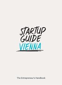DGV - Startup Guide Vienna - The Entrepreneur's Handbook.