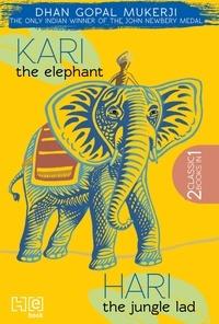 Dhan Gopal Mukerji - Kari the Elephant & Hari the Jungle Lad.
