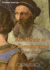 Dharam Sabbash - Les Parsis et le zoroastrisme pour tous.