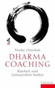 Dharma Coaching - Klarheit und Gelassenheit finden.
