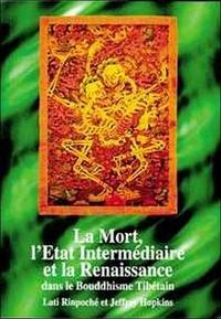 Dharma - Mort - L'état intermédiaire et renaissance.
