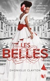 Dhonielle Clayton - Les Belles Tome 1 : .