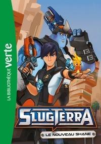 DHX - Slugterra 02 - Le nouveau Shane.