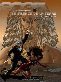 Di Bernardo et  Ploy - TransGénèse - Le silence de la Terre Tome 2 : Funny War.