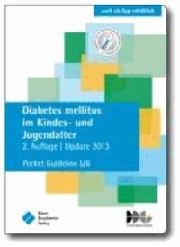 Diabetes mellitus im Kindes- und Jugendalter - Pocket Guideline 5/6, basierend auf S3-Leitlinien folgender Gesellschaften: Deutsche Diabetes Gesellschaft (DDG), Deutsche Adipositas Gesellschaft (DAG).