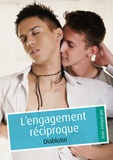 Diablotin - L'engagement réciproque (pulp gay).