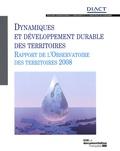DIACT - Dynamiques et développement durable des territoires - Rapport de l'Observatoire des territoires 2008.