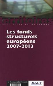 DIACT - Les fonds structurels européens 2007-2013.