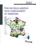 DIACT et Pierre Dartout - Une nouvelle ambition pour l'aménagement du territoire.