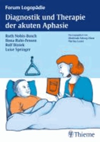 Diagnostik und Therapie akuter Aphasien.