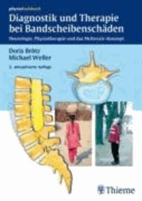Diagnostik und Therapie bei Bandscheibenschäden - Neurologie, Physiotherapie und das McKenzie-Konzept.