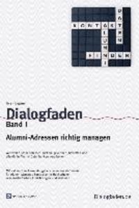 Dialogfaden Band 1 - Alumni-Adressen richtig managen.