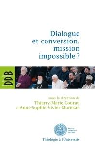 François Bousquet - Dialogue et conversion, mission impossible ?.