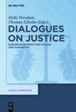 Dialogues on Justice - European Perspectives on Law and Humanities.