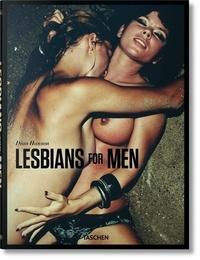 Dian Hanson - Lesbians for men.