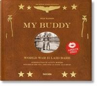 Dian Hanson - My Buddy - World War II Laid Bare.