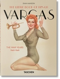 Dian Hanson - The Little Book of Pin-Up - Vargas.