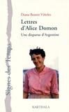 Diana Beatriz Viñoles - Lettres d'Alice Domon - Une disparue d'Argentine.