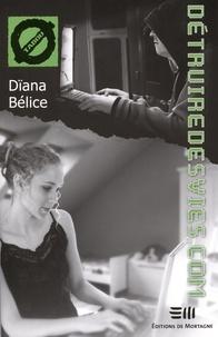 Dïana Bélice - Détruiredesvies.com - 25. La cyberprédation.